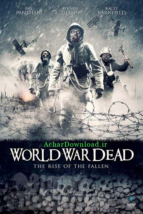 دانلود فیلم World War Dead: Rise of the Fallen 2015