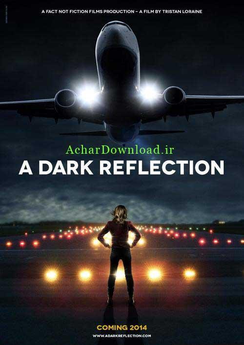 دانلود فیلم A Dark Reflection 2015