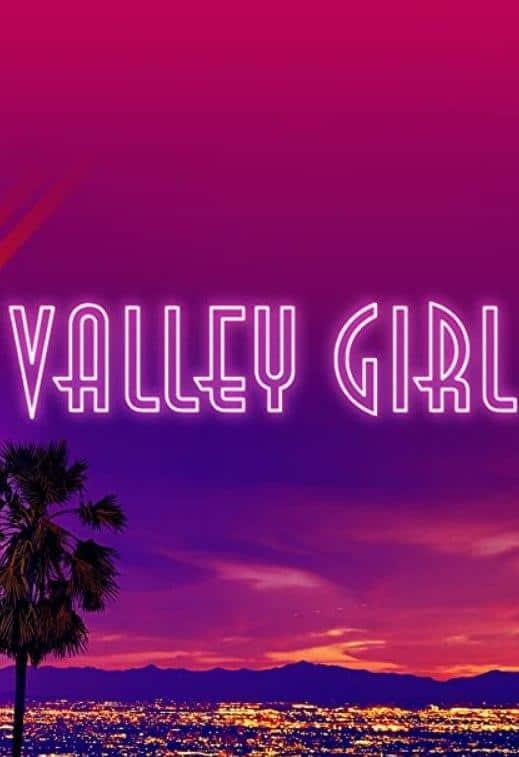 دانلود فیلم Valley Girl 2020